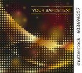 halftone pattern gold... | Shutterstock .eps vector #603696257