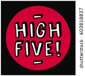 High Five Written In Brush...