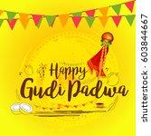 gudi padwa celebration greeting ... | Shutterstock .eps vector #603844667