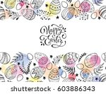 easter eggs composition hand... | Shutterstock .eps vector #603886343