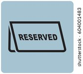 reserved icon | Shutterstock .eps vector #604001483