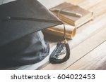 graduation cap  hat with degree ... | Shutterstock . vector #604022453