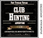 hunting club handwritten... | Shutterstock .eps vector #604105583