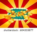 jackpot banner. gold coins in... | Shutterstock .eps vector #604333877