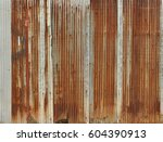 rusty corrugated iron metal ... | Shutterstock . vector #604390913