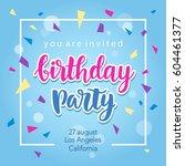 birthday party invitation... | Shutterstock .eps vector #604461377