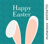 happy easter graphic design... | Shutterstock .eps vector #604556753
