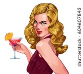 young woman with a cocktail... | Shutterstock .eps vector #604607843