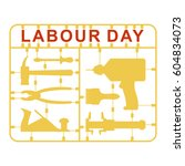 labor day is set of tools.... | Shutterstock .eps vector #604834073