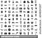 100 vacation icons set in... | Shutterstock . vector #604834187