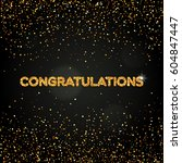 the word congratulations with... | Shutterstock .eps vector #604847447