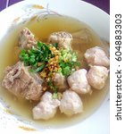 close up photo of pork soup | Shutterstock . vector #604883303