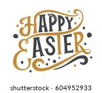 hand sketched happy easter text ... | Shutterstock .eps vector #604952933
