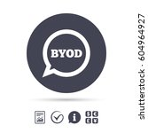 byod sign icon. bring your own... | Shutterstock .eps vector #604964927