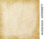 old paper texture | Shutterstock . vector #605008877