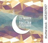23 march. pakistan day.... | Shutterstock .eps vector #605207057