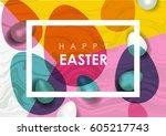 easter festive vector... | Shutterstock .eps vector #605217743