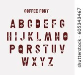coffee font logo vector template | Shutterstock .eps vector #605343467