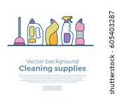 household cleaning supplies... | Shutterstock .eps vector #605403287