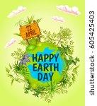earth day. vector illustration... | Shutterstock .eps vector #605425403