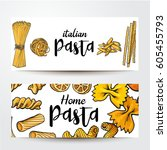 banners with uncooked italian... | Shutterstock .eps vector #605455793