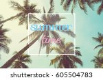 hello summer time party for... | Shutterstock . vector #605504783