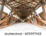 historic wooden covered bridge... | Shutterstock . vector #605597423