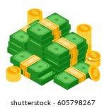 pile of money. isometric... | Shutterstock .eps vector #605798267