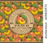 vintage peach label on seamless ... | Shutterstock . vector #605833973