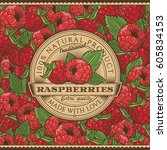 vintage raspberries label on... | Shutterstock . vector #605834153
