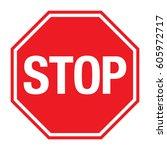 vector red stop sign. | Shutterstock .eps vector #605972717