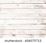 vintage white old wood... | Shutterstock . vector #606075713