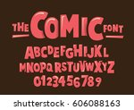 Vector of modern comical font and alphabet | Shutterstock vector #606088163