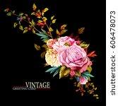 vintage greeting card. flowers. ... | Shutterstock .eps vector #606478073