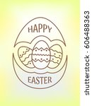 happy easter logo  emblem  icon ... | Shutterstock . vector #606488363