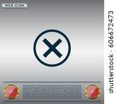 delete icon. cross sign in... | Shutterstock .eps vector #606672473