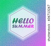 hello summer banner and pattern ... | Shutterstock .eps vector #606713267