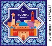 ramadan greeting card with the... | Shutterstock .eps vector #606742187