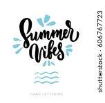 summer vibes. stationary card... | Shutterstock .eps vector #606767723