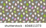 seamless pattern with easter... | Shutterstock .eps vector #606811373