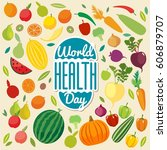 world health day.  healthy food. | Shutterstock .eps vector #606879707