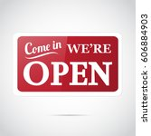 come in  we're open   retro... | Shutterstock . vector #606884903