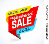 weekend sale special offer... | Shutterstock .eps vector #606909347