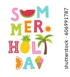 cute summer holiday typography... | Shutterstock .eps vector #606991787