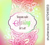 spring season sale banner with... | Shutterstock .eps vector #607045853