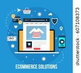 ecomemrce solution  on line... | Shutterstock .eps vector #607108373