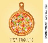 the real pizza prosciutt.... | Shutterstock .eps vector #607163753