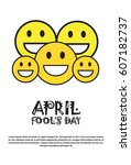 smiling face first april fool... | Shutterstock .eps vector #607182737