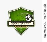 soccer logo template. football... | Shutterstock .eps vector #607440383