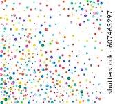 dense watercolor confetti on... | Shutterstock . vector #607463297